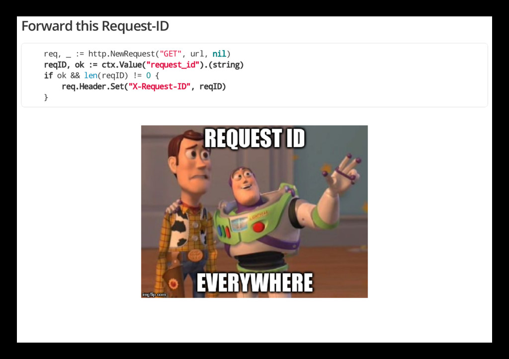 Forward this Request-ID req, _ := http.NewReque...