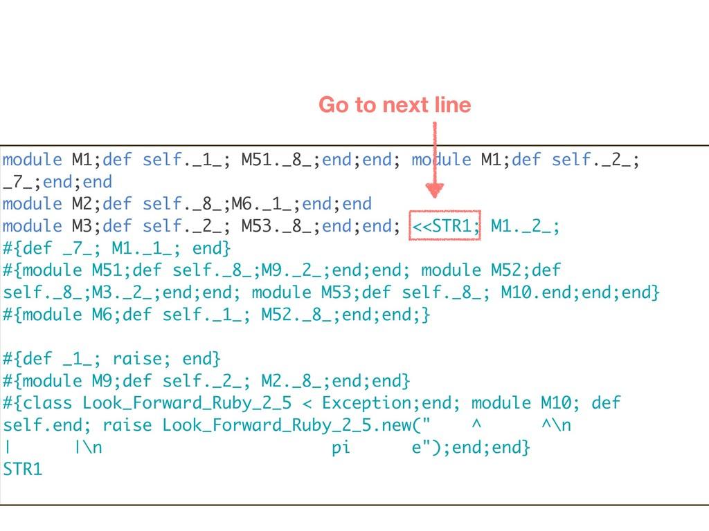 module M1;def self._1_; M51._8_;end;end; module...