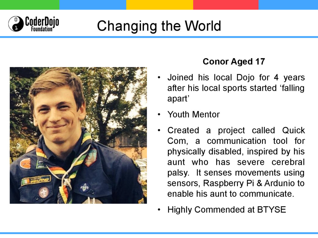 Changing the World Conor Aged 17 • Joined his ...