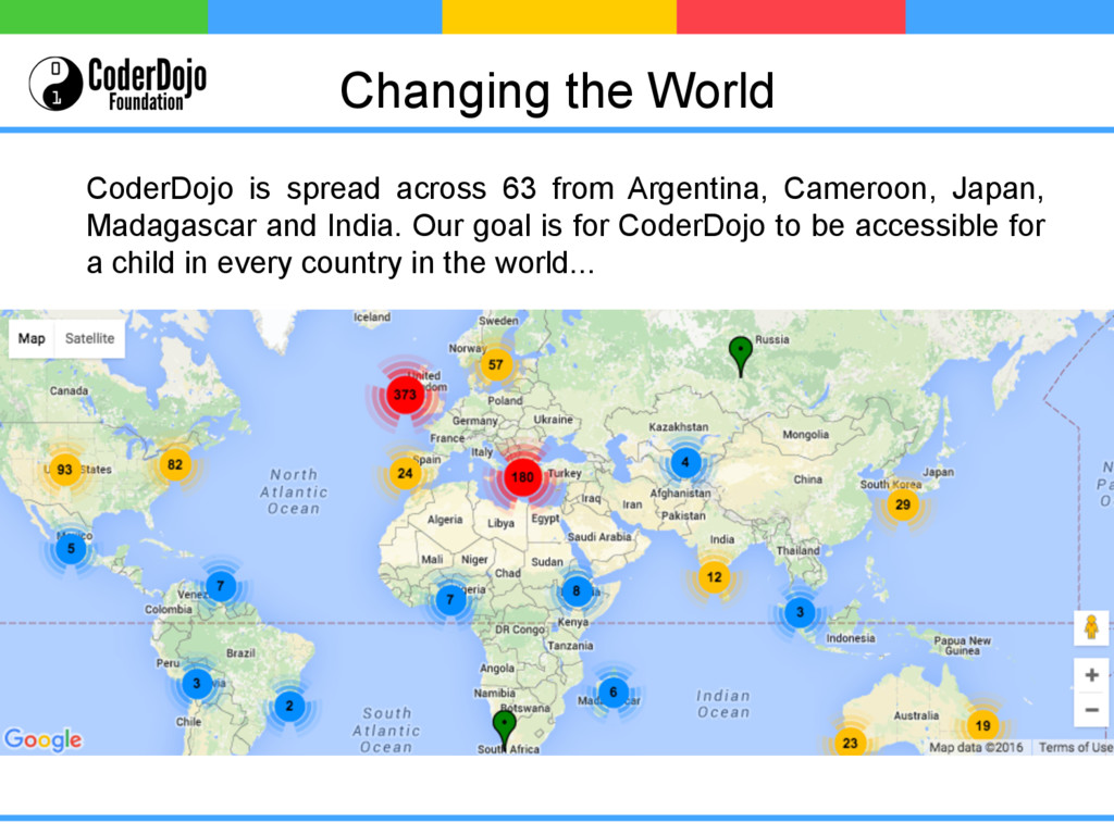 Changing the World CoderDojo is spread across 6...