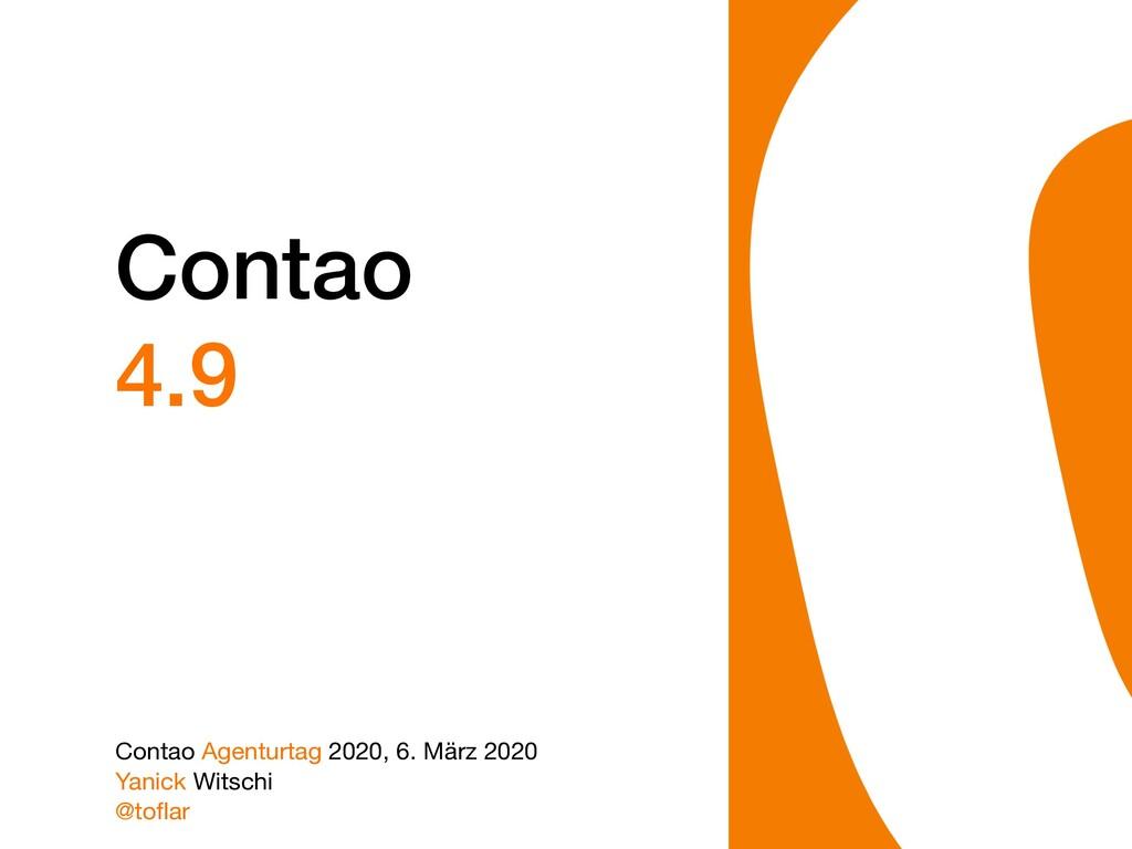 Contao 4.9 Contao Agenturtag 2020, 6. März 2020...