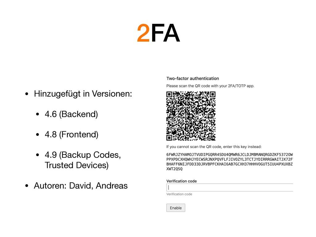2FA • Hinzugefügt in Versionen:  • 4.6 (Backend...