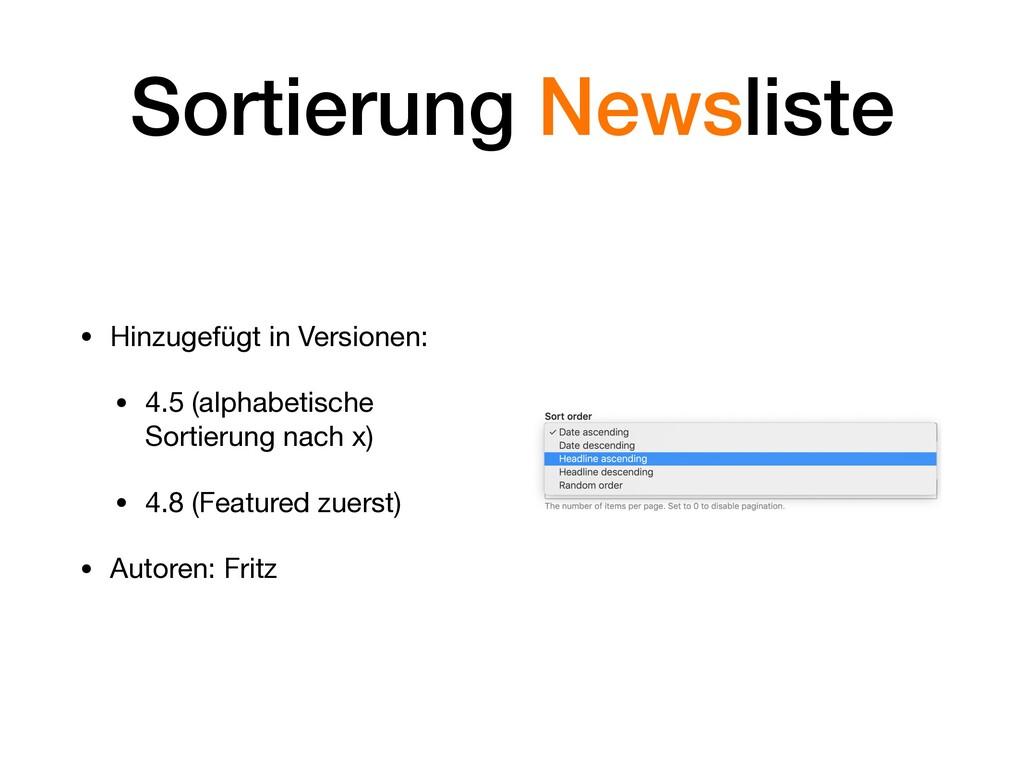 Sortierung Newsliste • Hinzugefügt in Versionen...