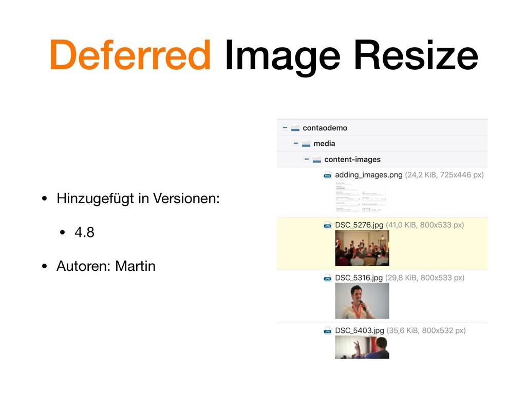 Deferred Image Resize • Hinzugefügt in Versione...