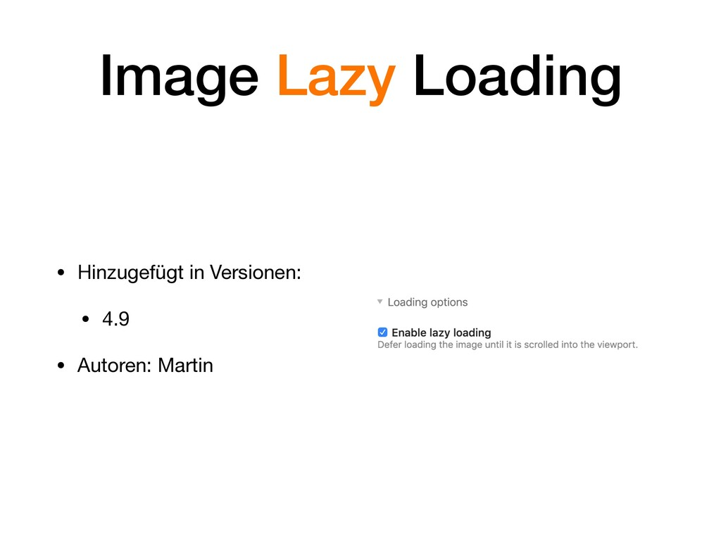 Image Lazy Loading • Hinzugefügt in Versionen: ...