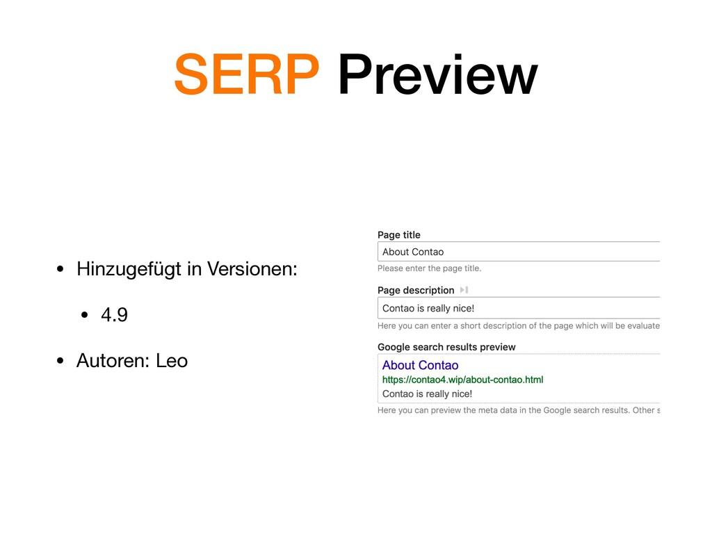 SERP Preview • Hinzugefügt in Versionen:  • 4.9...