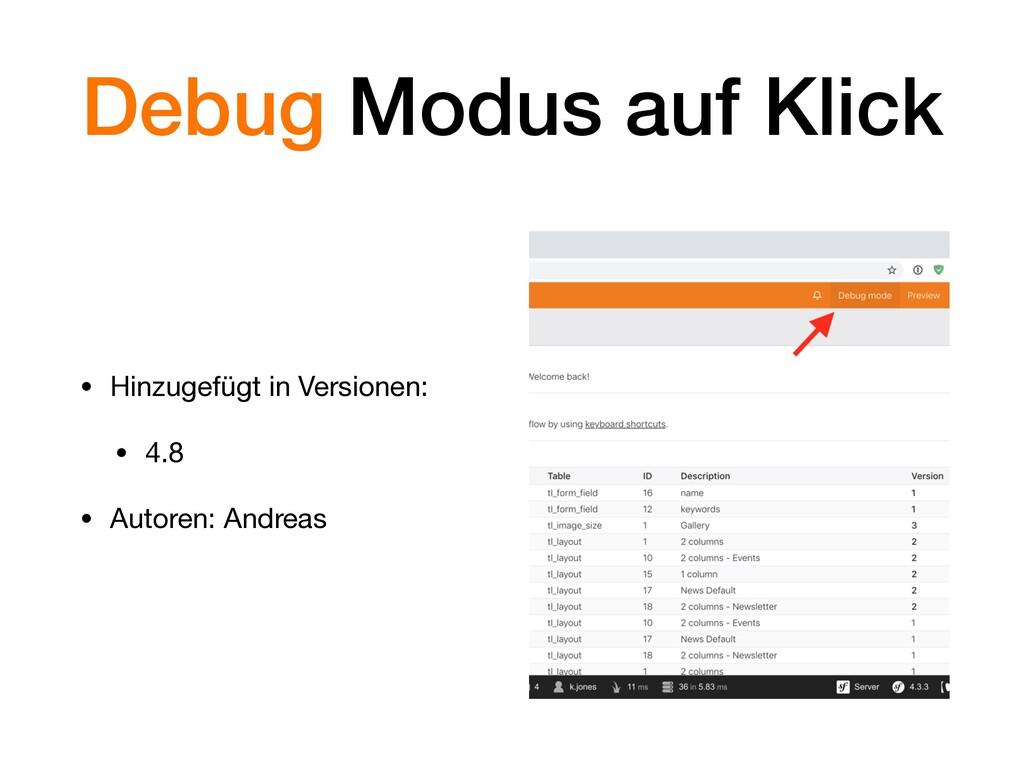 Debug Modus auf Klick • Hinzugefügt in Versione...