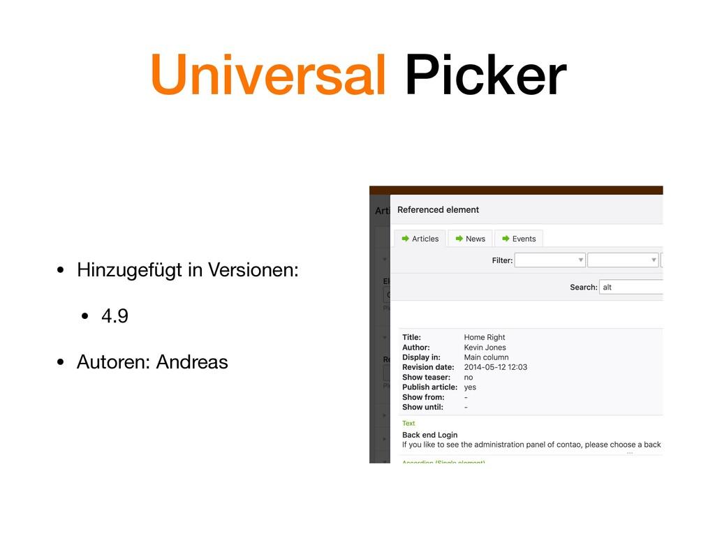 Universal Picker • Hinzugefügt in Versionen:  •...