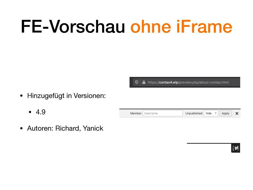 FE-Vorschau ohne iFrame • Hinzugefügt in Versio...