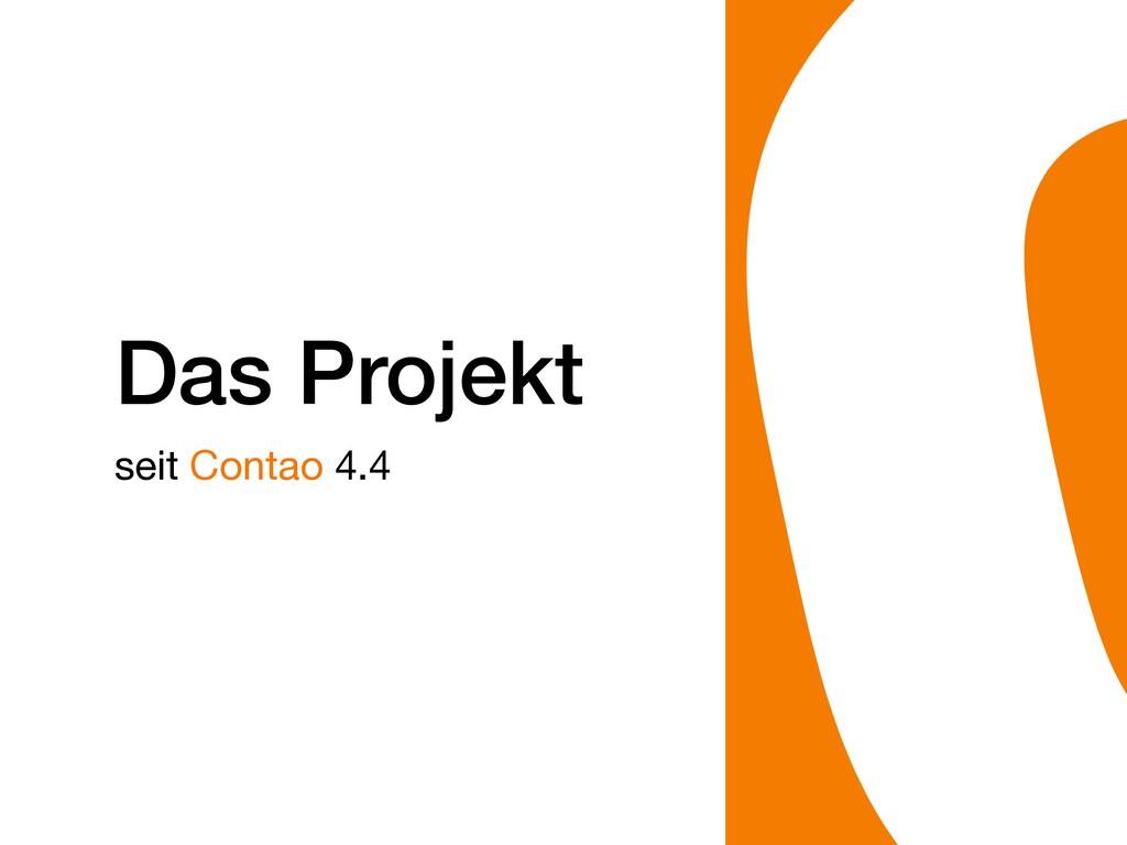 Das Projekt seit Contao 4.4