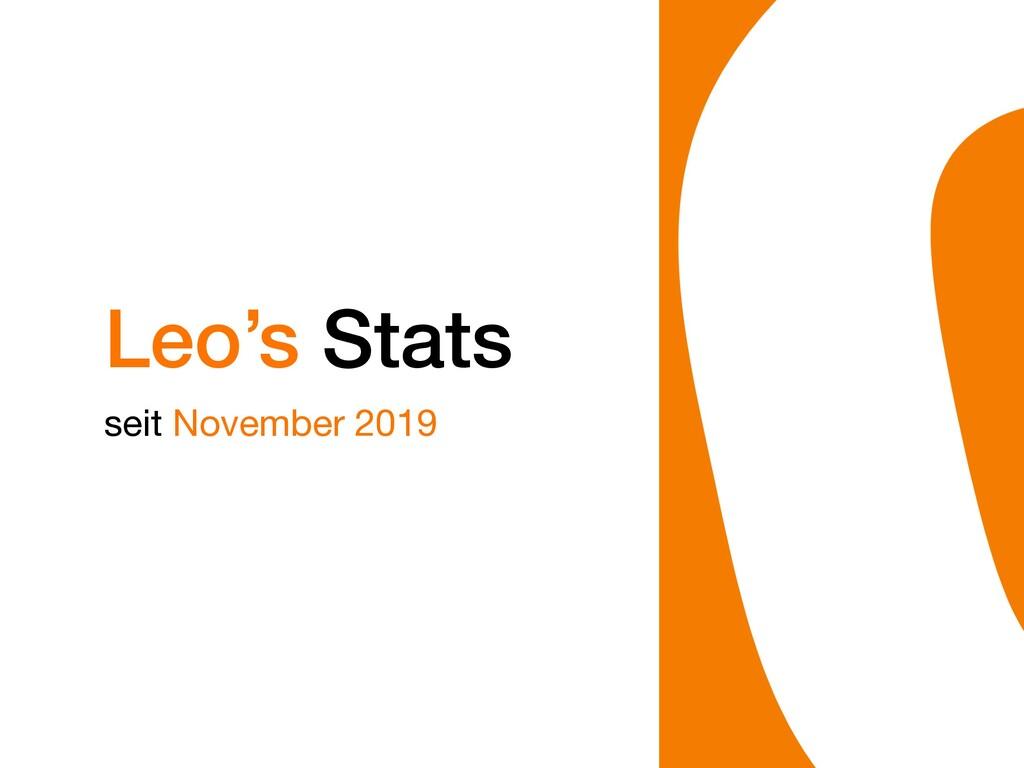 Leo's Stats seit November 2019