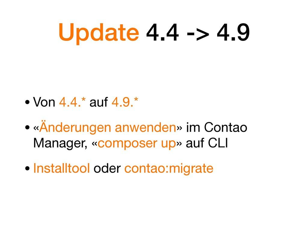 Update 4.4 -> 4.9 •Von 4.4.* auf 4.9.*   •«Ände...