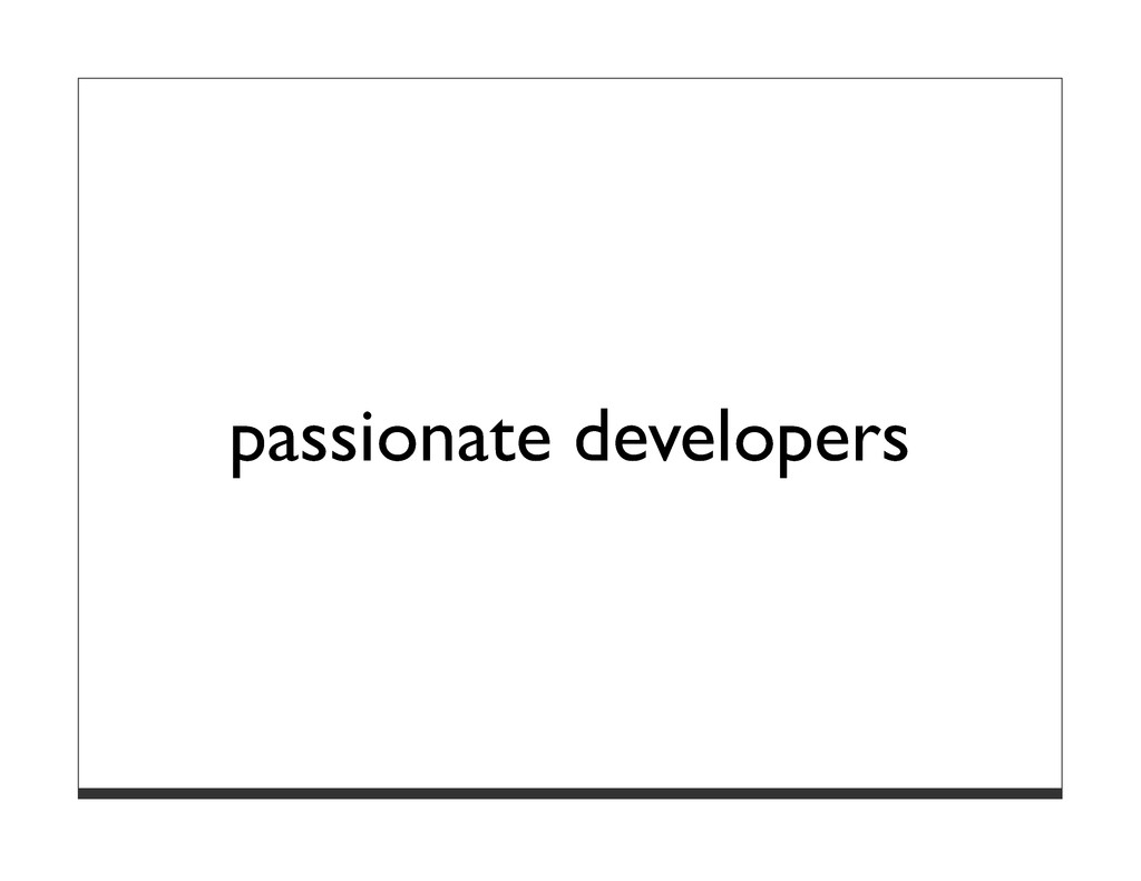 passionate developers