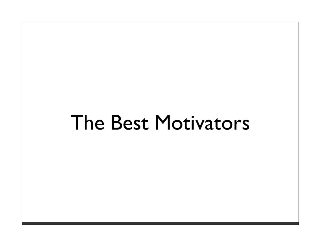 The Best Motivators