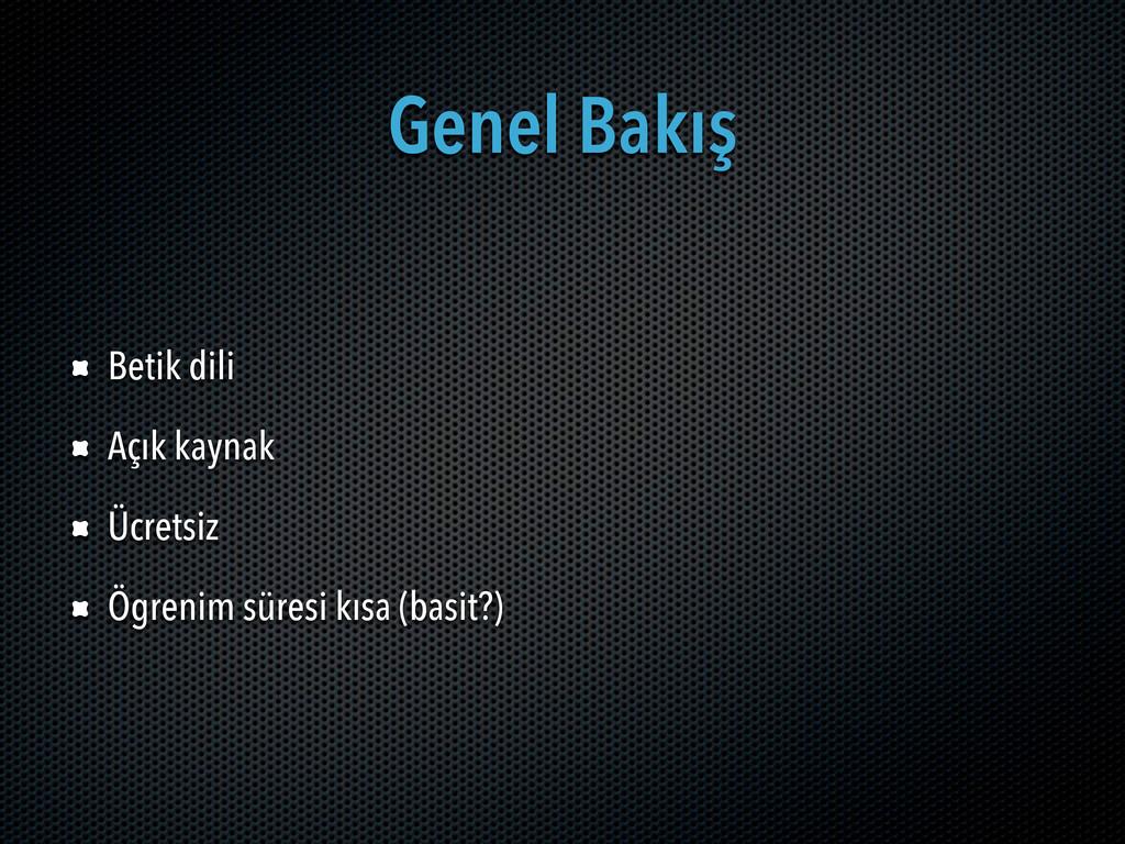 Genel Bakış Betik dili Açık kaynak Ücretsiz Ögr...
