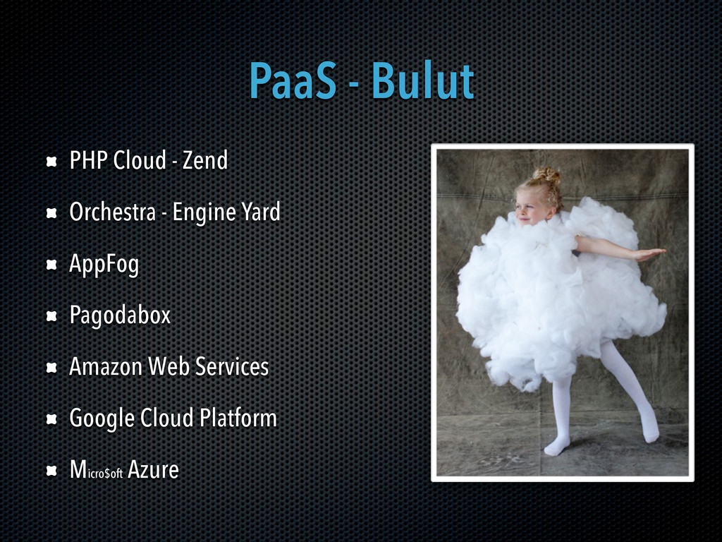 PaaS - Bulut PHP Cloud - Zend Orchestra - Engin...