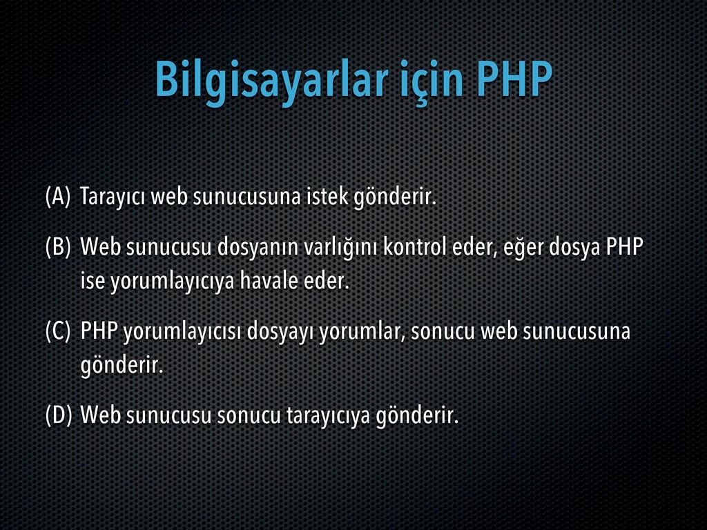 Bilgisayarlar için PHP (A) Tarayıcı web sunucus...