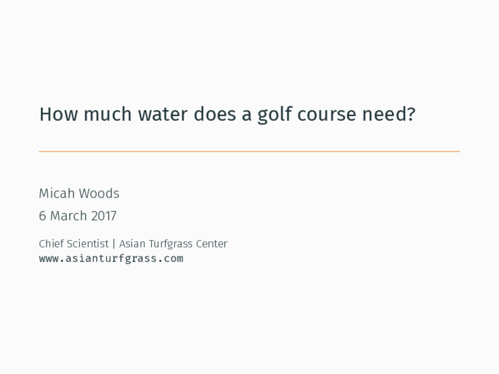How much water does a golf course need? Micah W...