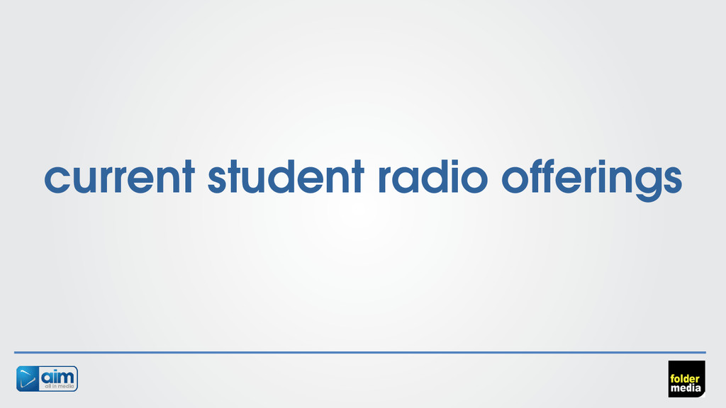 current student radio offerings