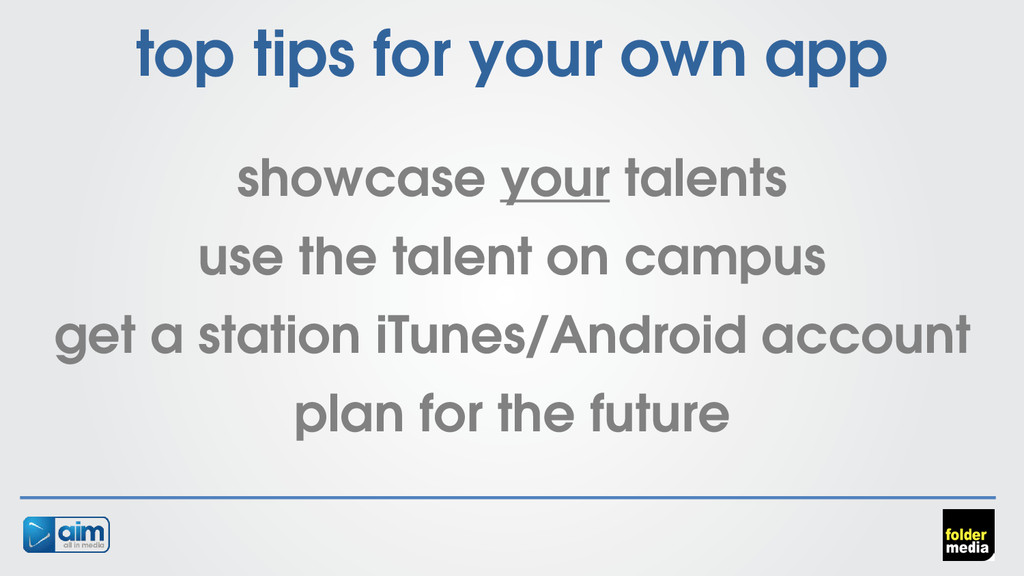 top tips for your own app showcase your talents...