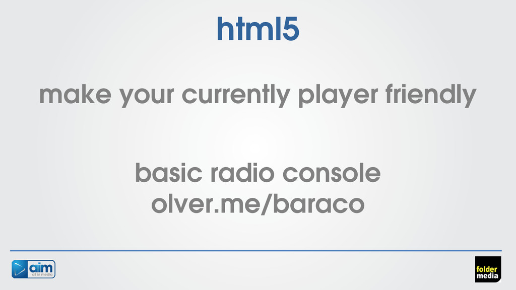 html5 make your currently player friendly basic...