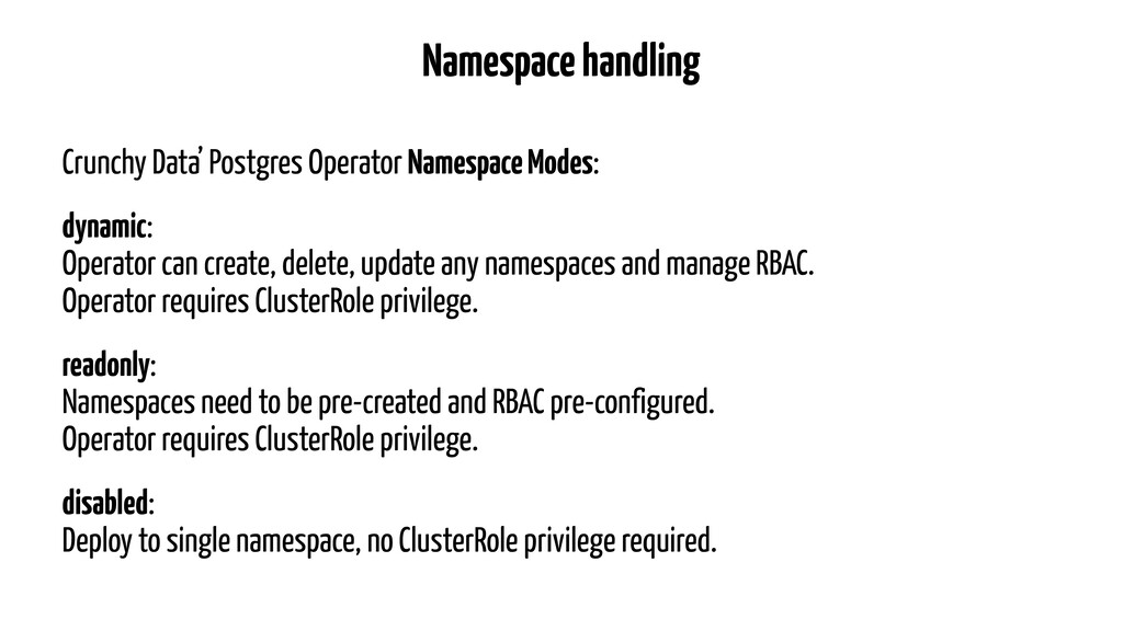 Namespace handling Crunchy Data' Postgres Opera...