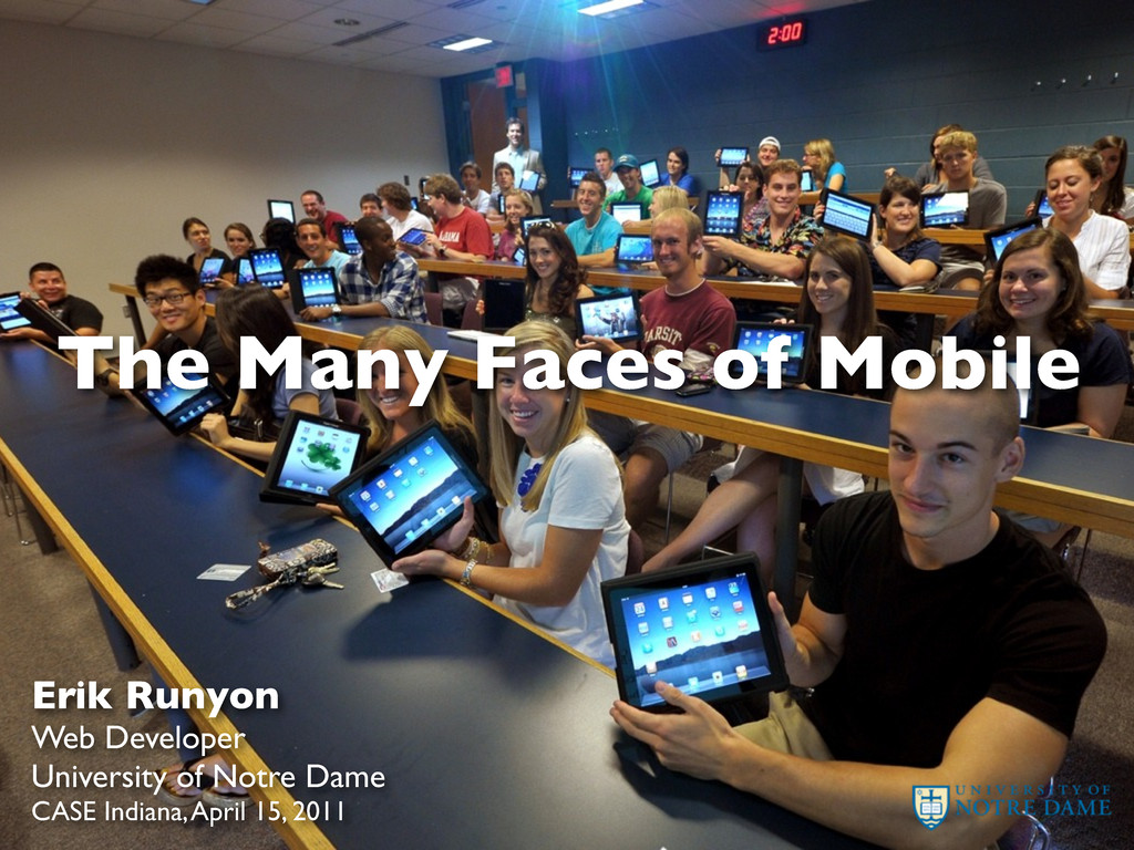 The Many Faces of Mobile Erik Runyon Web Develo...