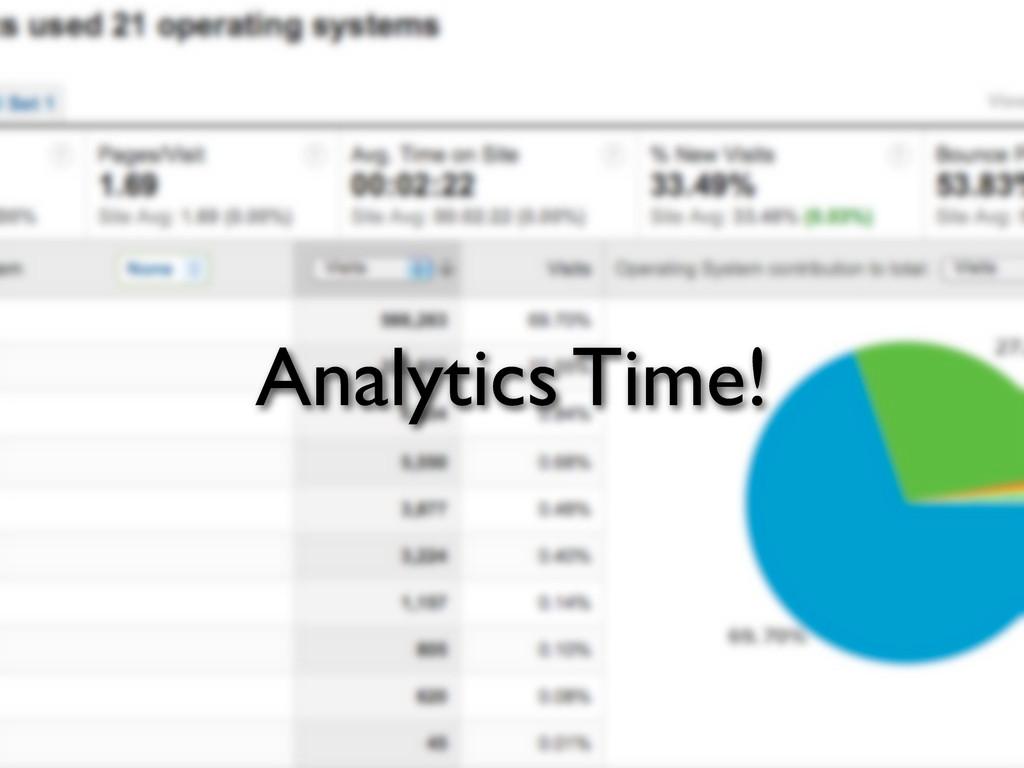 Analytics Time!