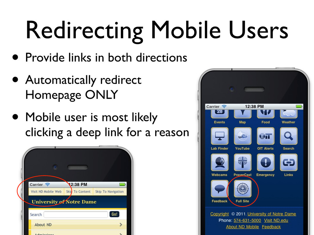Redirecting Mobile Users • Provide links in bot...