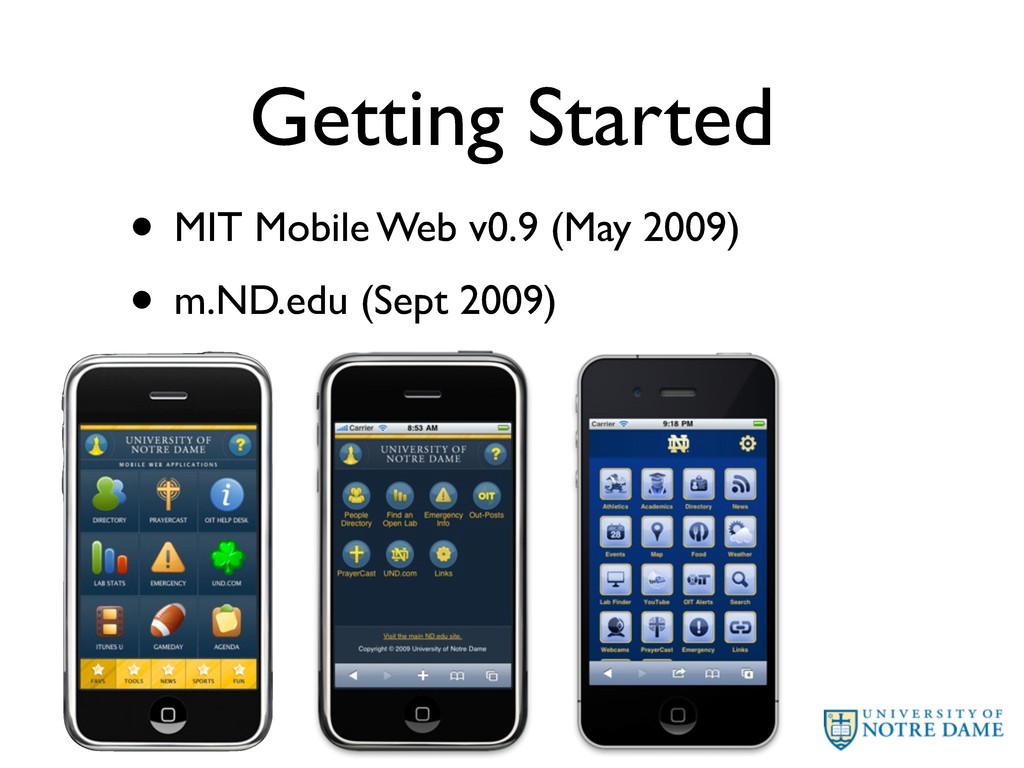Getting Started • MIT Mobile Web v0.9 (May 2009...