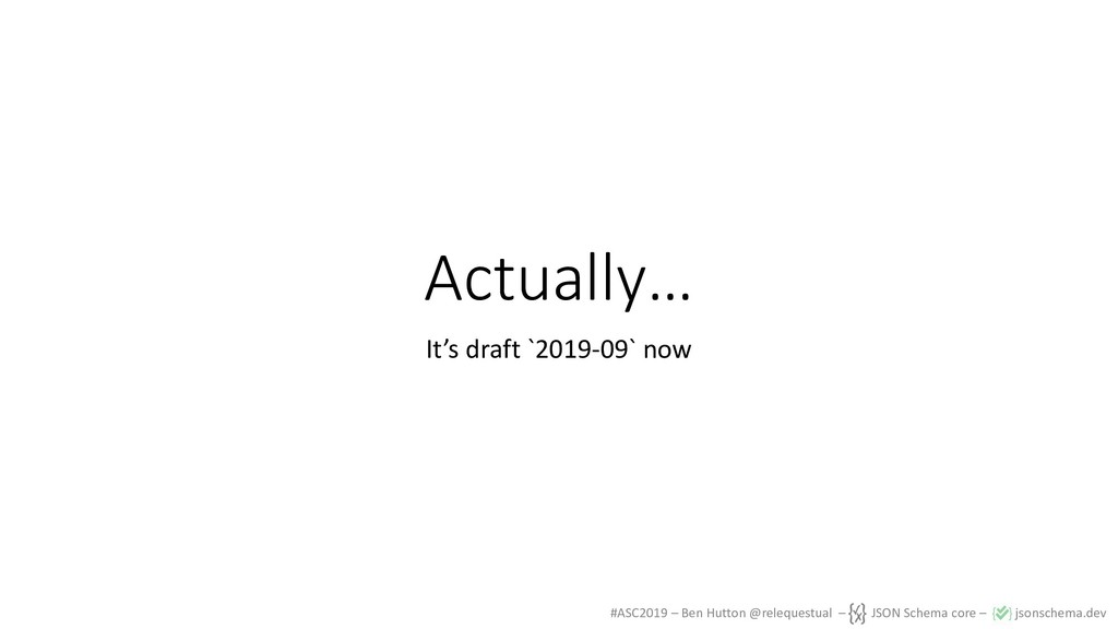 #ASC2019 – Ben Hutton @relequestual – JSON Sche...