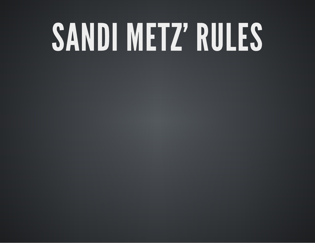 SANDI METZ' RULES