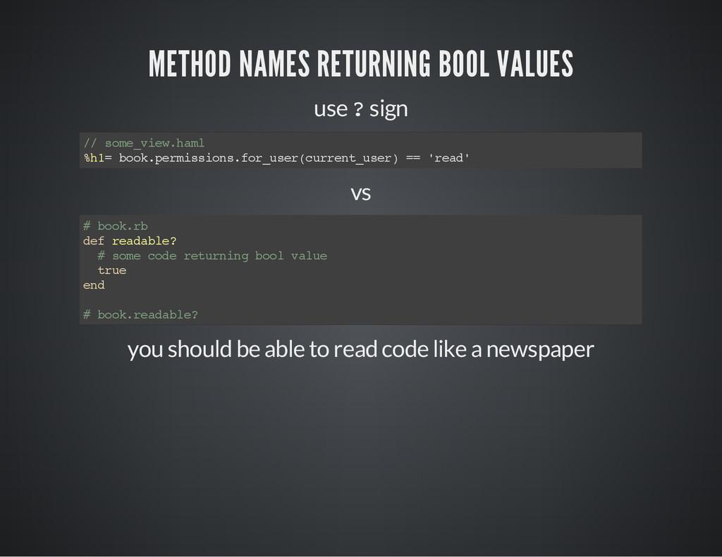 METHOD NAMES RETURNING BOOL VALUES use ? sign /...
