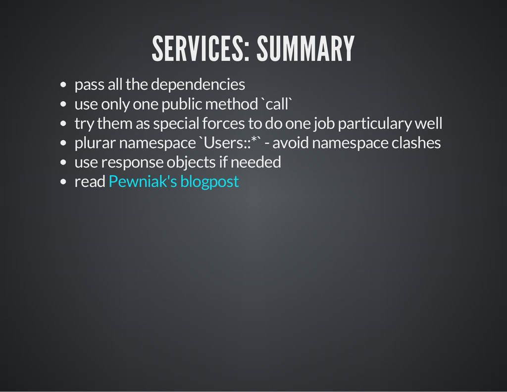 SERVICES: SUMMARY pass all the dependencies use...