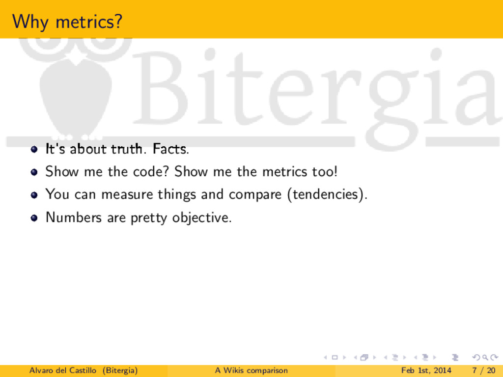 Why metrics? It's about truth. Facts. Show me t...