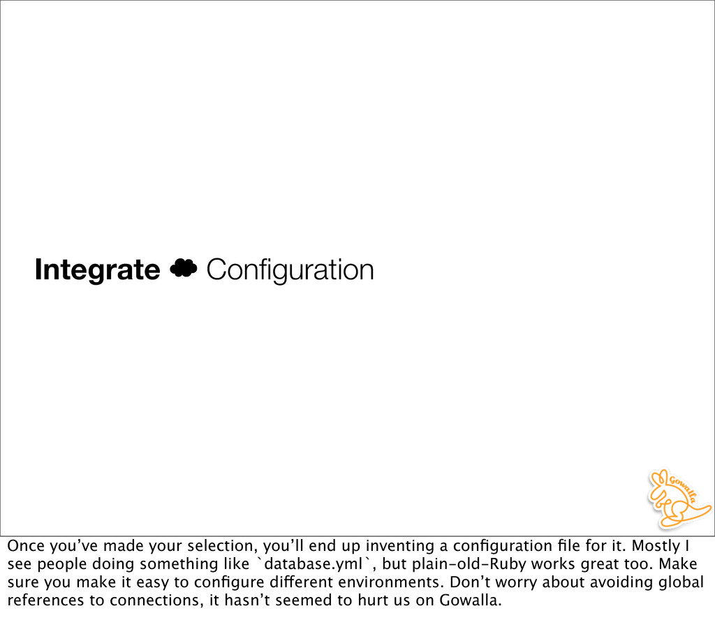 Integrate ' Configuration Once you've made your ...