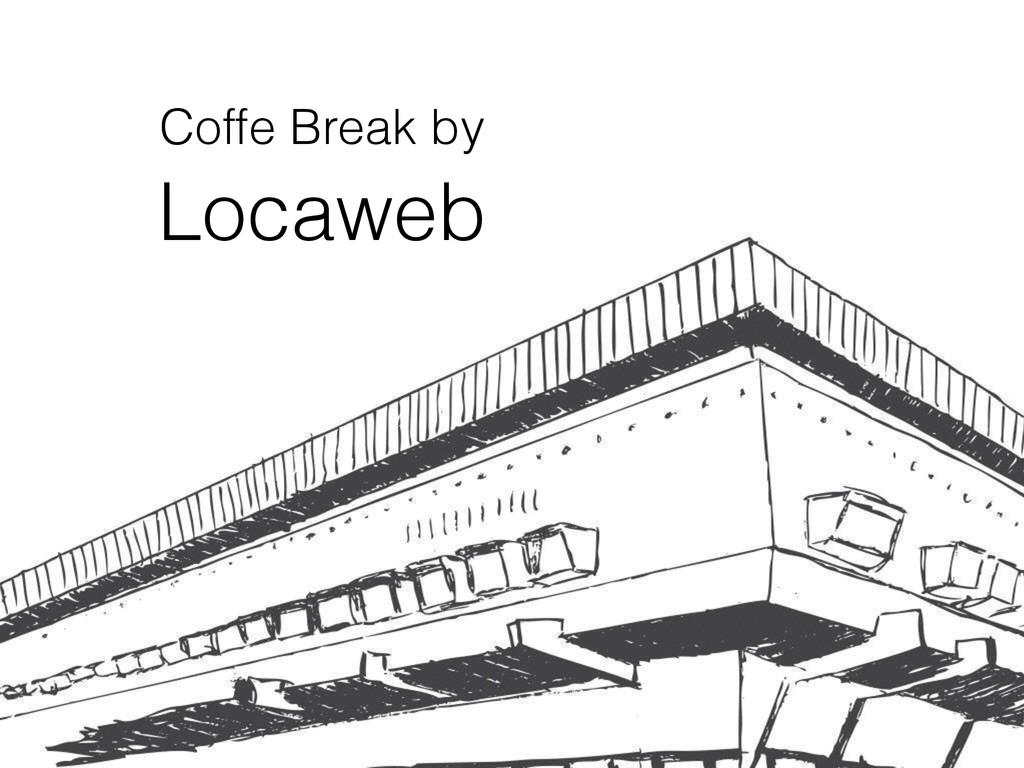 Coffe Break by Locaweb Coffe Break by Locaweb