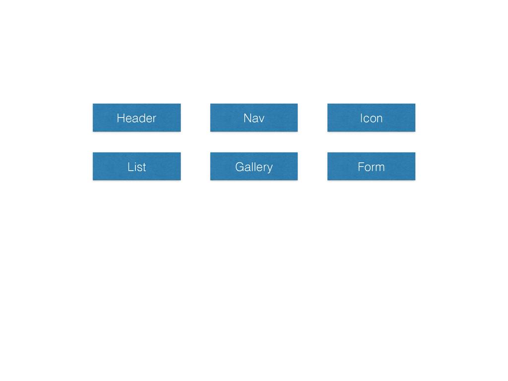 Header Nav Icon List Gallery Form