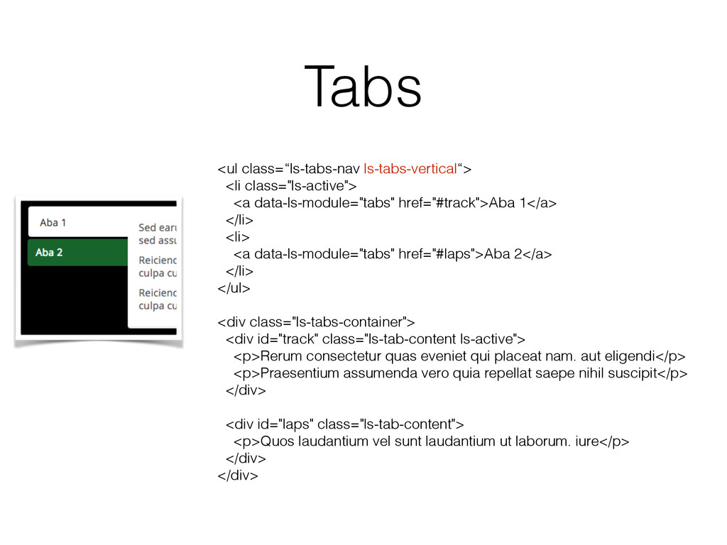 "Tabs <ul class=""ls-tabs-nav ls-tabs-vertical""> ..."