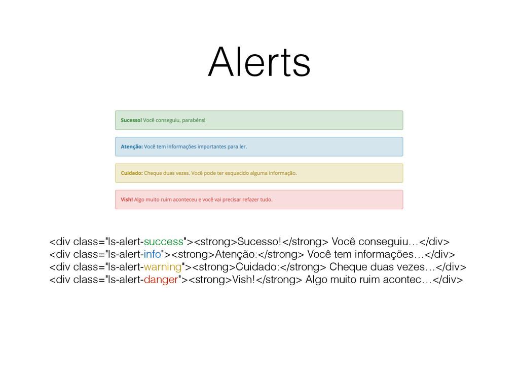 "Alerts <div class=""ls-alert-success""><strong>Su..."
