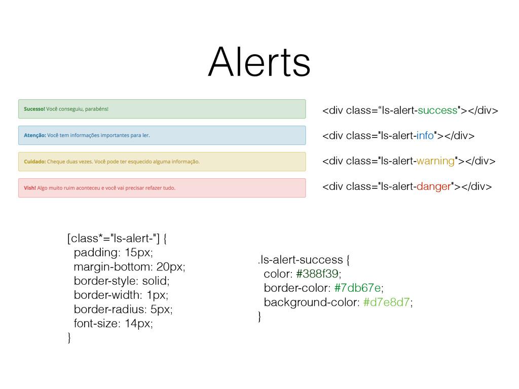 "Alerts <div class=""ls-alert-success""></div> <di..."