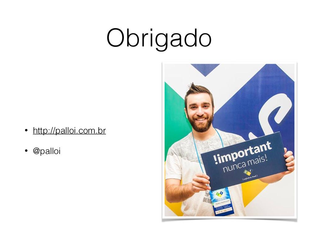 Obrigado • http://palloi.com.br • @palloi
