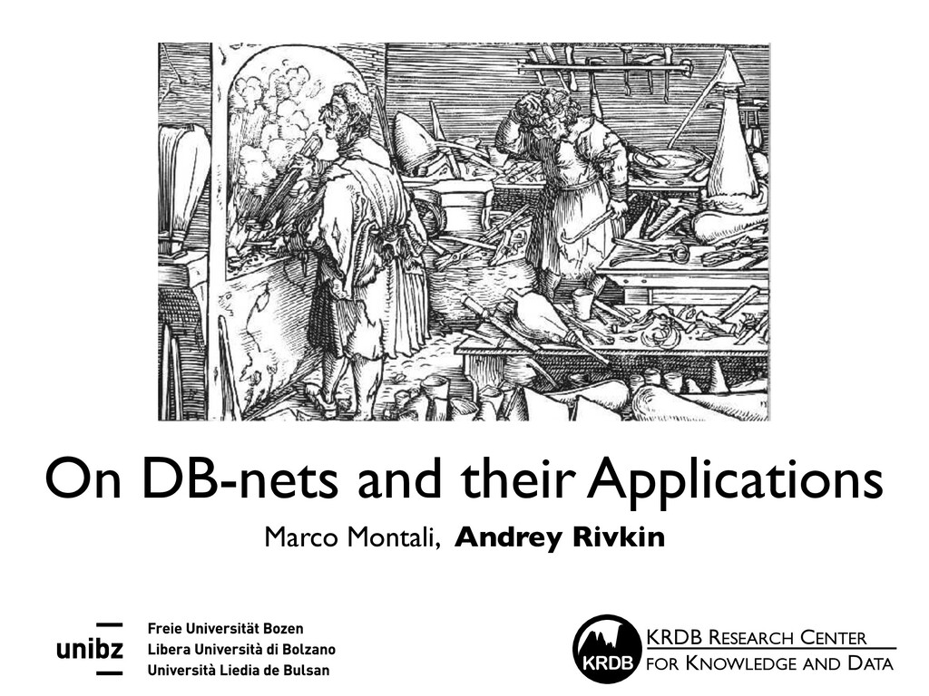 On DB-nets and their Applications Marco Montali...