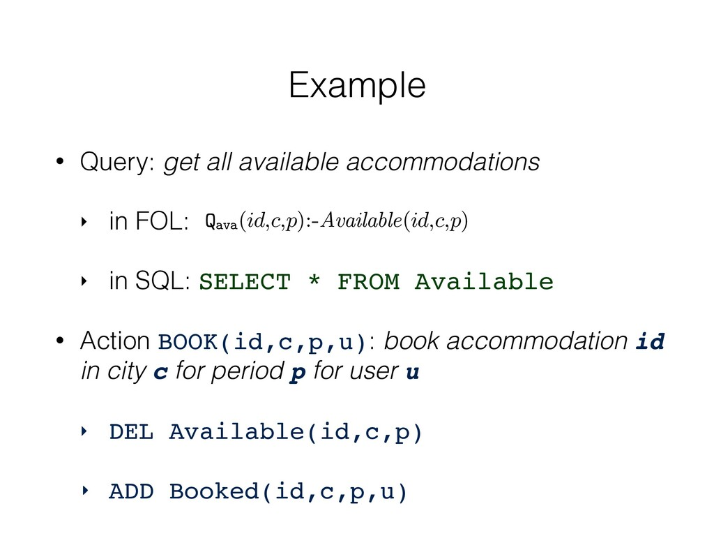 • Query: get all available accommodations ‣ in ...