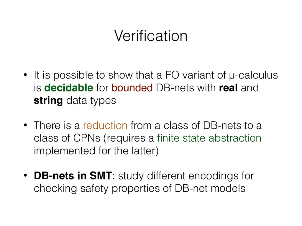 Verification • It is possible to show that a FO ...
