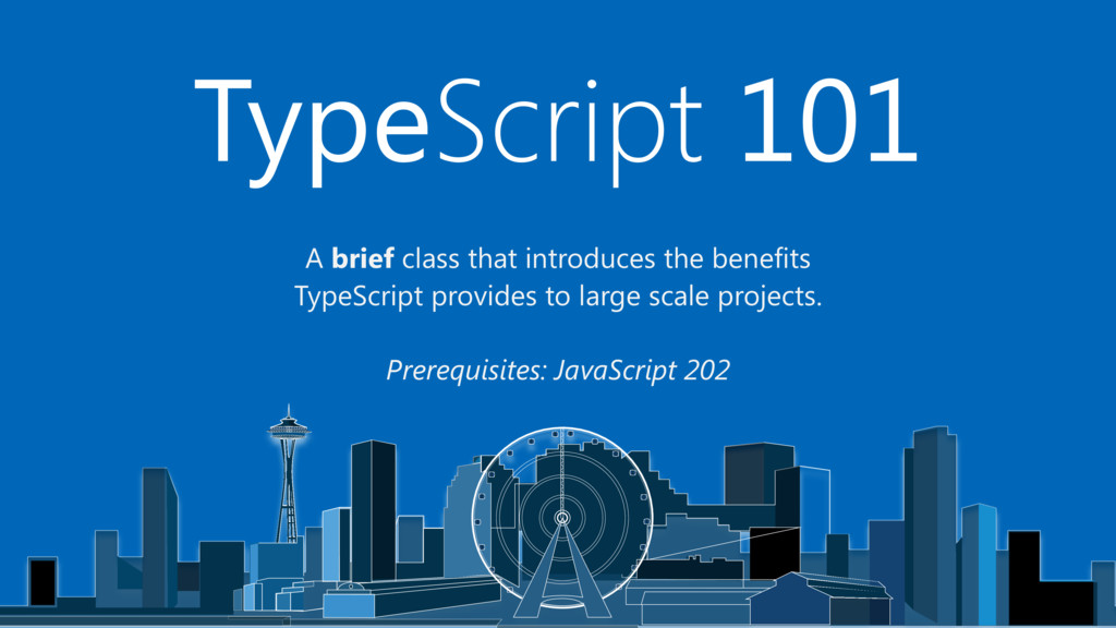 A brief class that introduces the benefits Type...