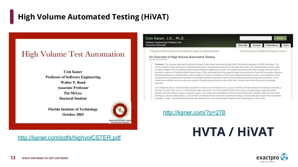 13 BUILD SOFTWARE TO TEST SOFTWARE High Volume ...
