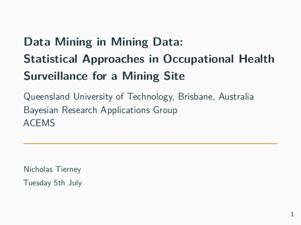 Data Mining in Mining Data: Statistical Approac...
