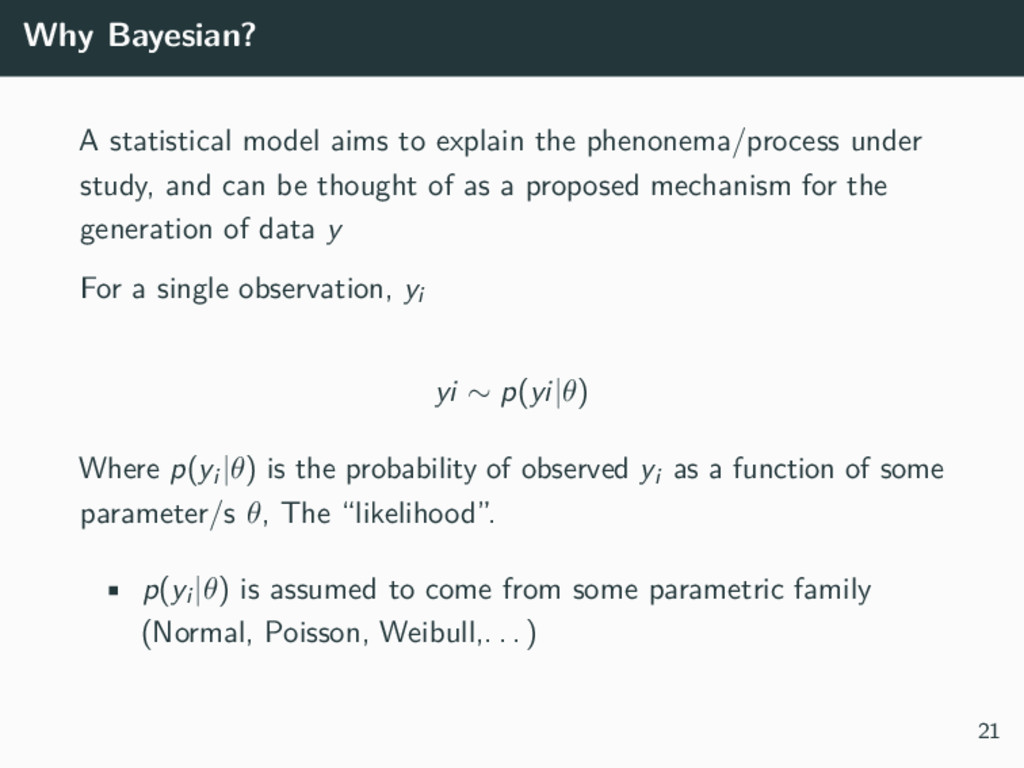 Why Bayesian? A statistical model aims to expla...