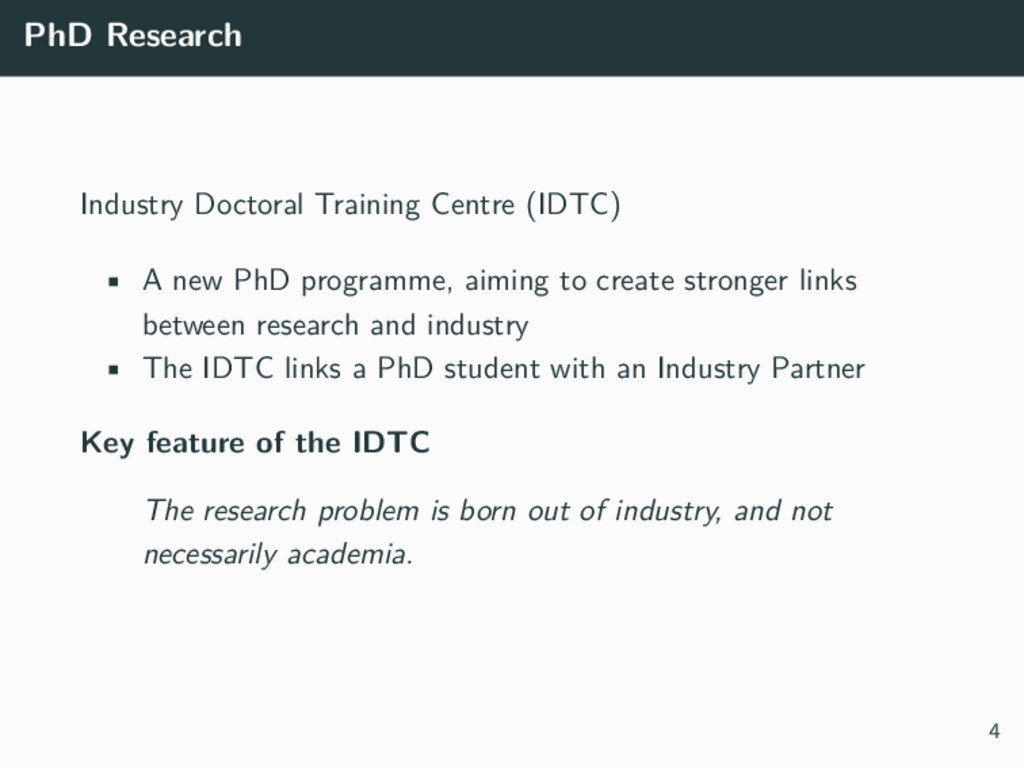 PhD Research Industry Doctoral Training Centre ...